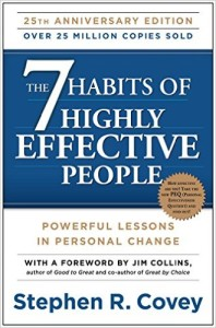Seven habits of highly effective people by Stephen. R. Covey